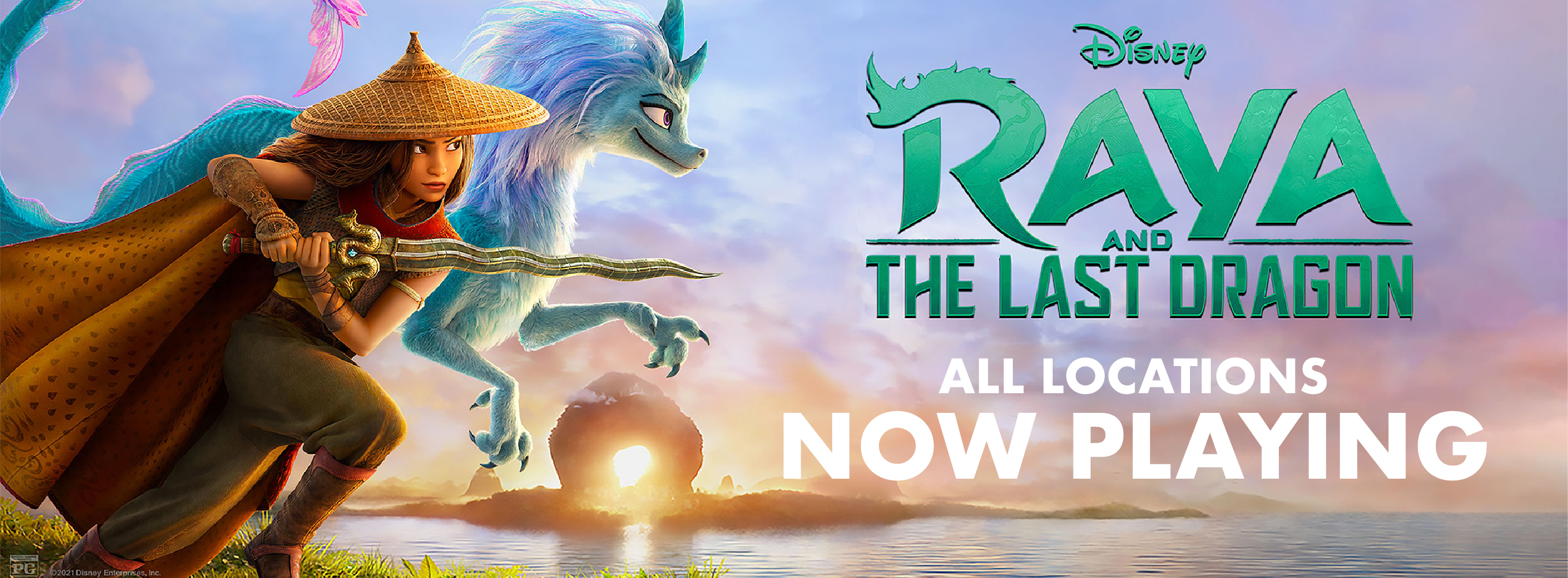 Get tickets to Raya and the Last Dragon now playing at all locations