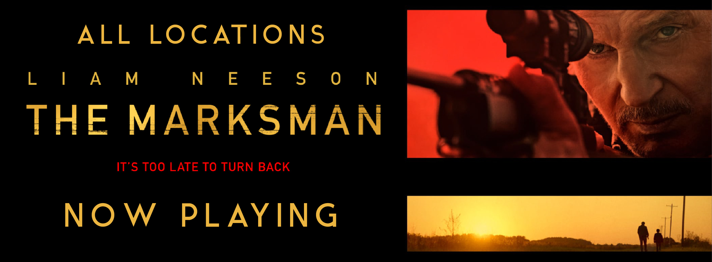 Click for tickets to The Marksman now playing at all locations