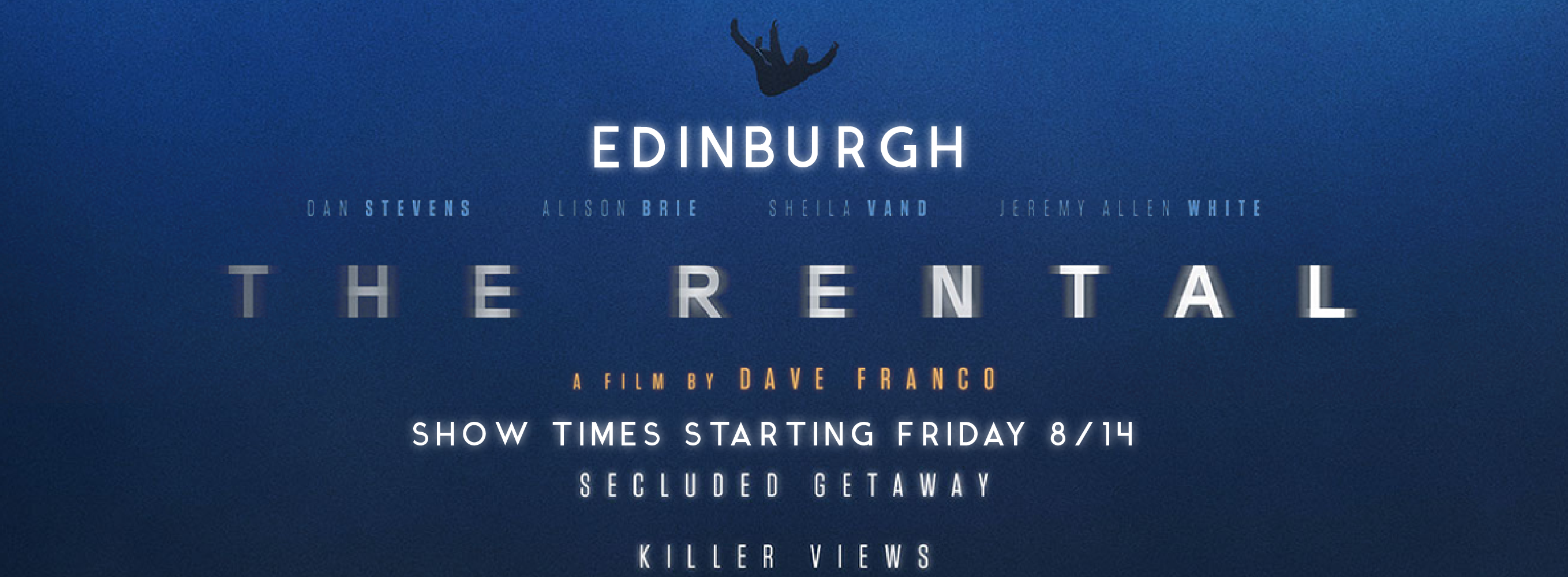 The Rental Coming to Edinburgh Friday 8/14