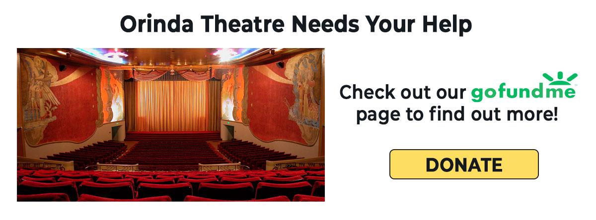 Orinda Theatre GoFundMe Page Link
