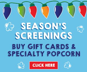 Gift-Cards?utm_source=internal_link&utm_medium=homepage_ad&utm_campaign=gift_cards-popcorn&utm_content=seasons_screenings