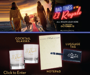 Bad Times at the El Royale Sweeptakes