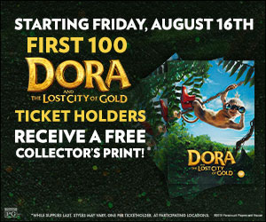 Dora and the Lost City of Gold Gift with Purchase