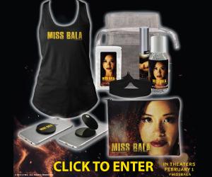 Miss Bala Sweepstakes