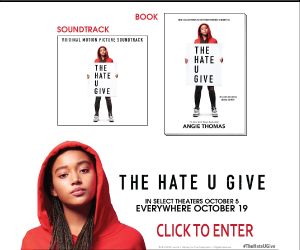 The Hate U Give Sweepstakes