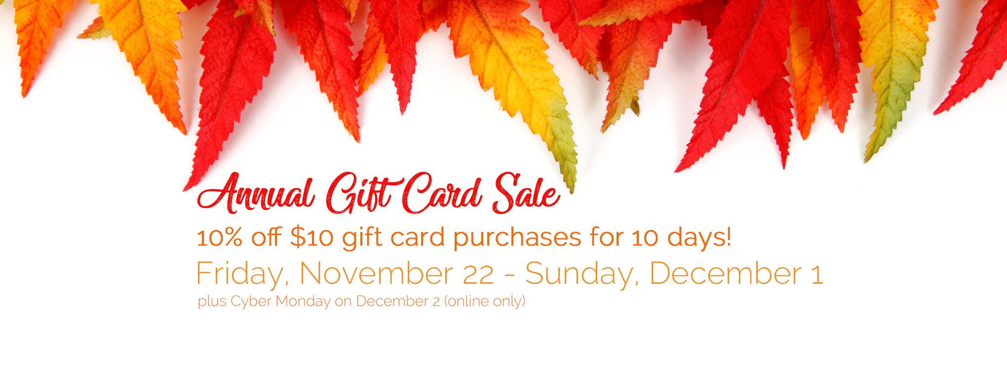 Slider image for Gift Card Sale - November 22 - December 1