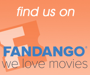 Find us on Fandango!