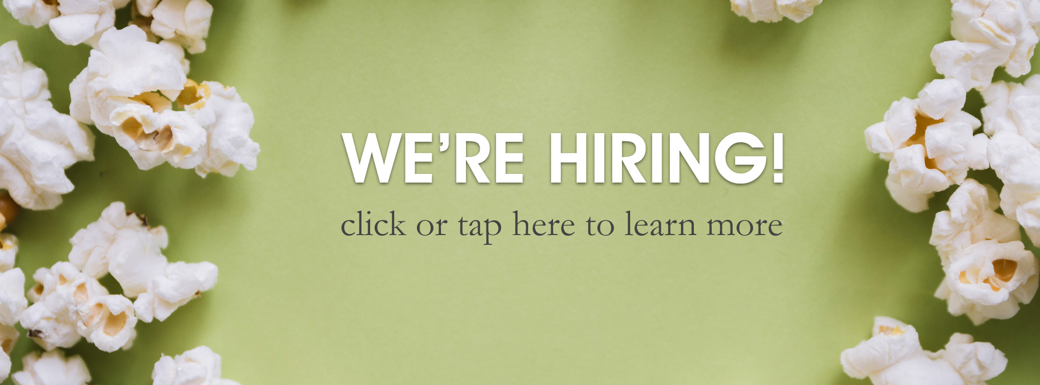 Slider image - we're hiring! click or tap here to learn more
