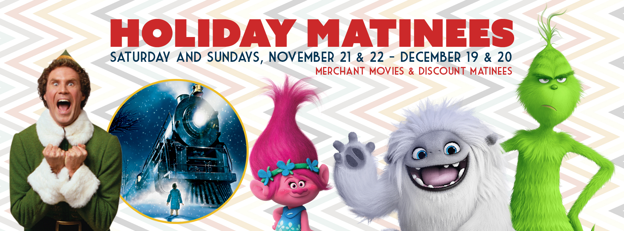 Holiday Matinees - click here for more info