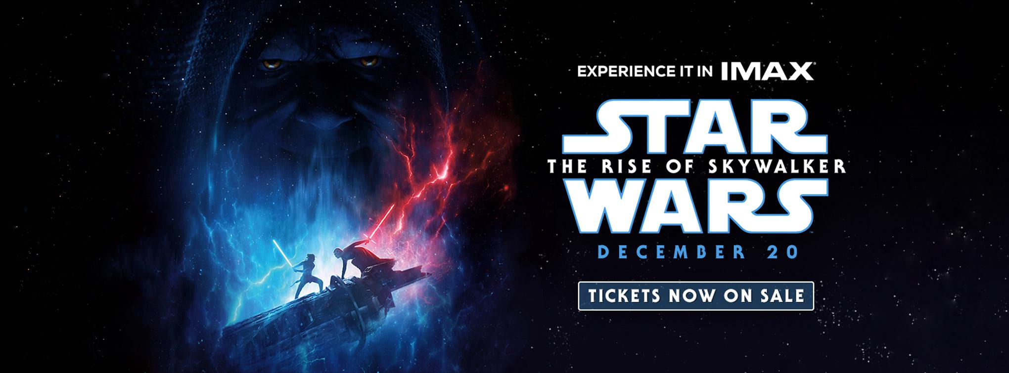Slider image for Star Wars: The Rise of Skywalker - tickets on sale now!