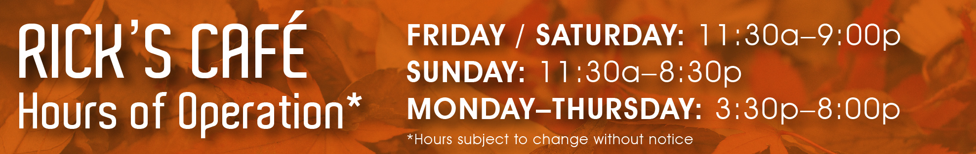 Rick's Cafe hours