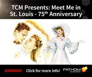 Meet-Me-in-St.-Louis-75th-Anniversary-(1944)-presented-by-TCM-Trailer-and-Info