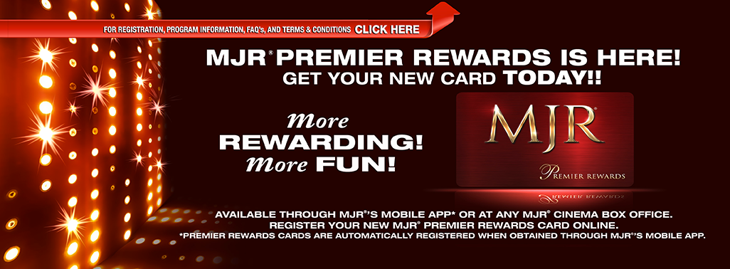 MJR Premier Rewards is here! Get your new card today!