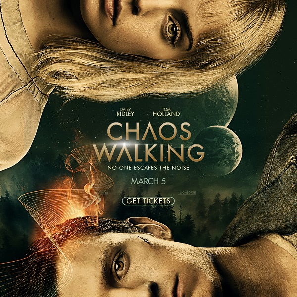 Chaos Walking Get Tickets