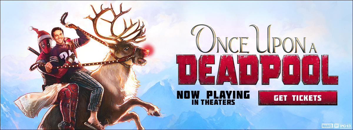Once Upon A Deadpool - Now On Sale