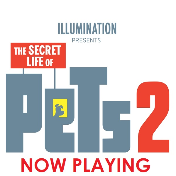Secret Lif Of Pets 2  Now Playing