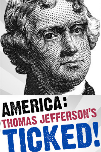 Poster for America: Thomas Jefferson's Ticked