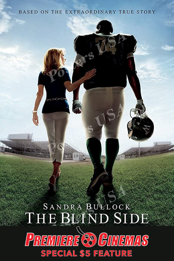 Poster for The Blind Side * SPECIAL $5 FEATURE *