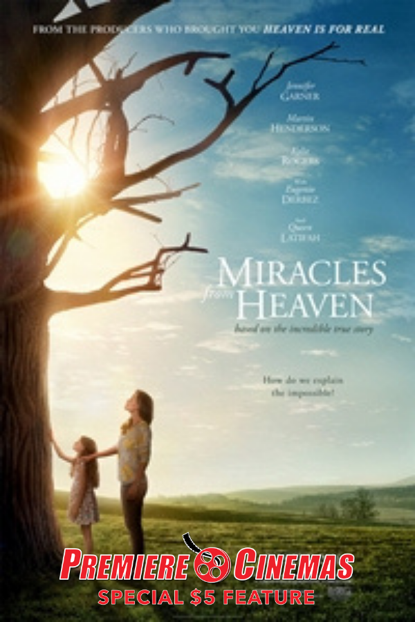 Poster for Miracles from Heaven * SPECIAL $5 FEATURE *