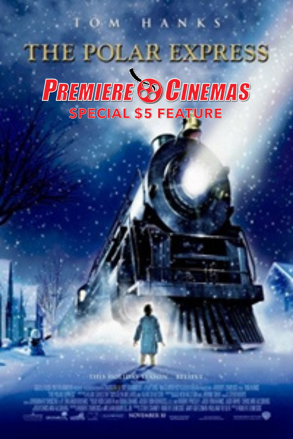 Poster for The Polar Express * SPECIAL $5 FEATURE *