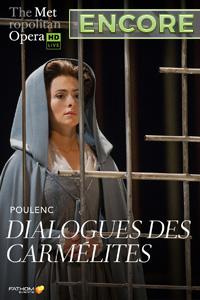 Poster of Metropolitan Opera: Dialogues des Carmélites ENCORE