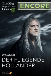 Poster of Metropolitan Opera: Der Fliegende Holländer ENCORE