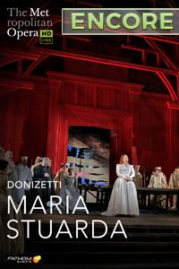 Poster of The Metropolitan Opera: Maria Stuarda ENCORE