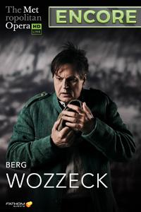 Poster of The Metropolitan Opera: Wozzeck ENCORE