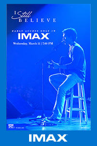 Poster of I Still Believe: The IMAX 2D Experien...
