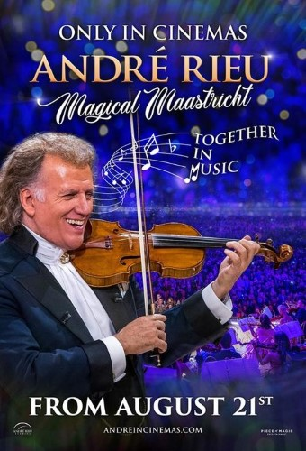Poster of Andre Rieu's Magical Maastricht Together in Music