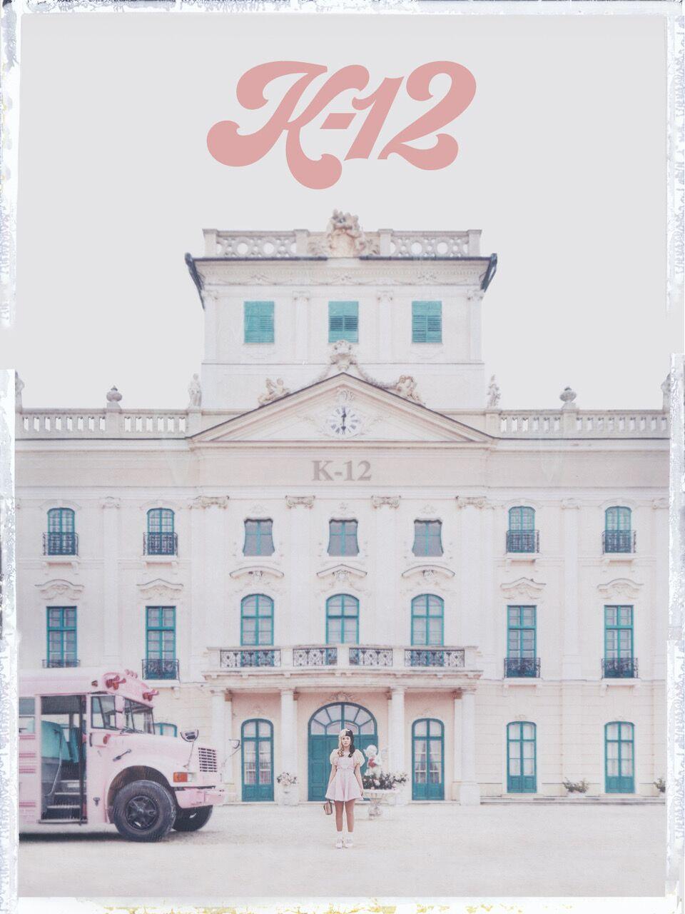 K-12: A film by Melanie Martinez Poster