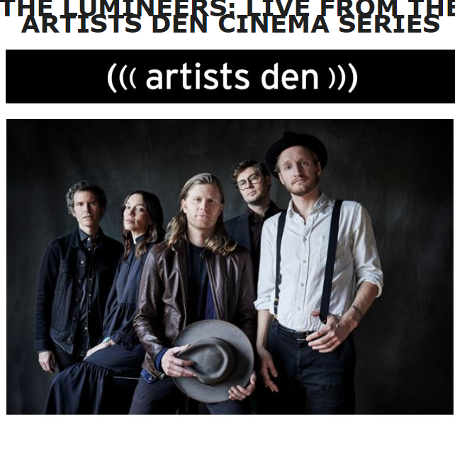 Lumineers: Live From The Artists Den Cinema Series Poster