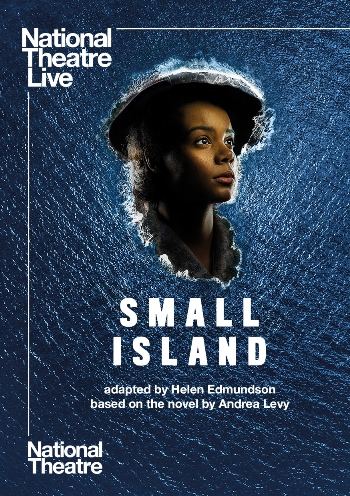 National Theatre Live: Small Island Poster