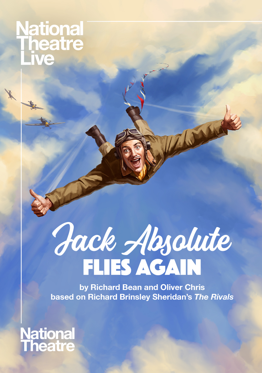 National Theatre Live: Jack Absolute Flies Again Poster