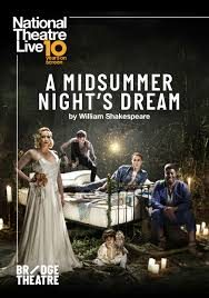 National Theatre Live: A Midsummer Night