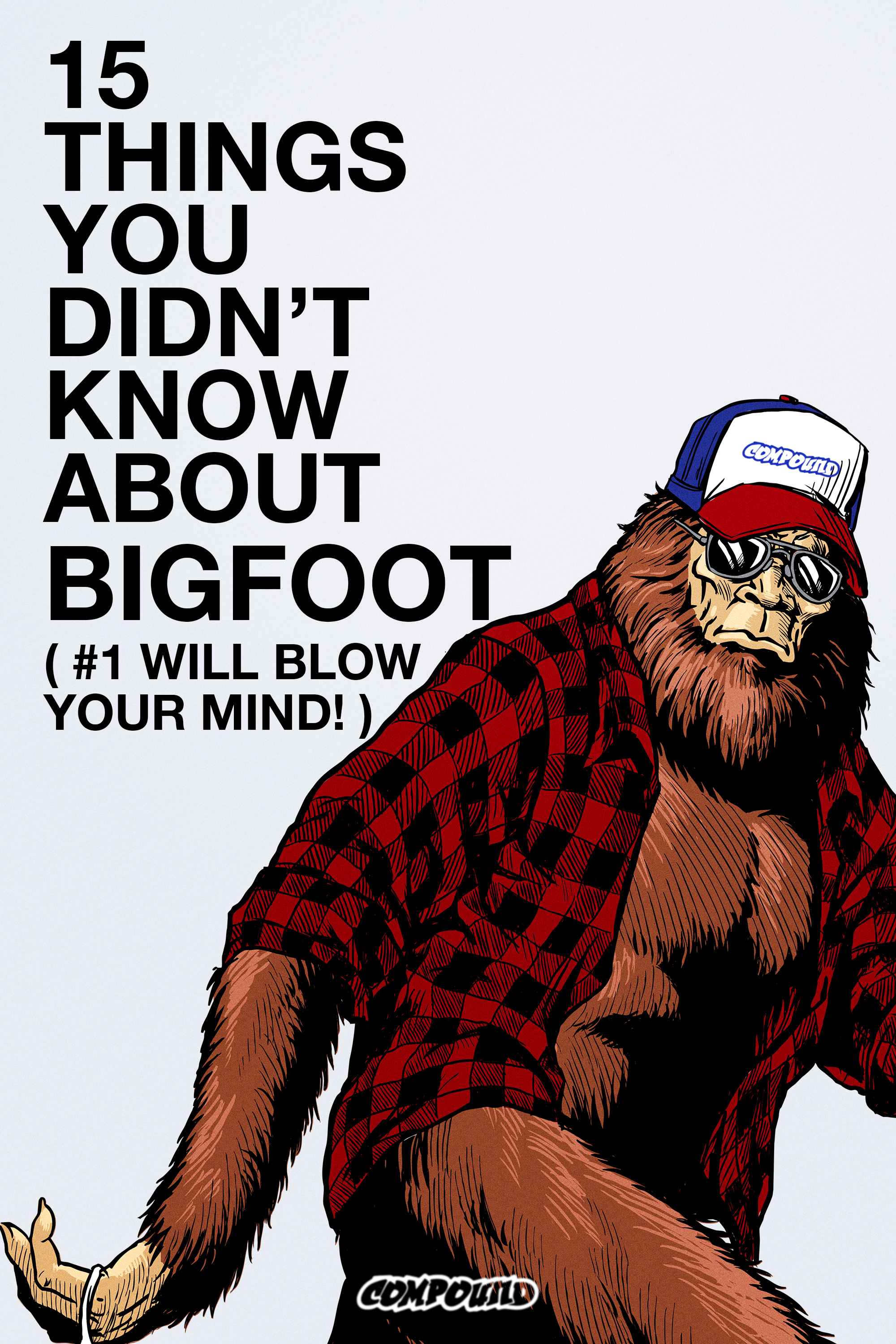 15 Things You Didn't Know About Bigfoot (Virtual Cinema)