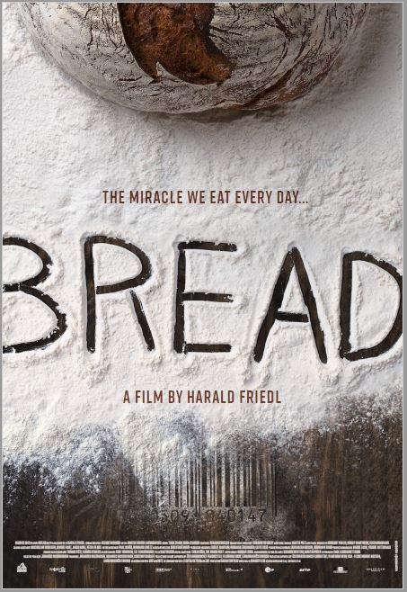 Bread: An Everyday Miracle