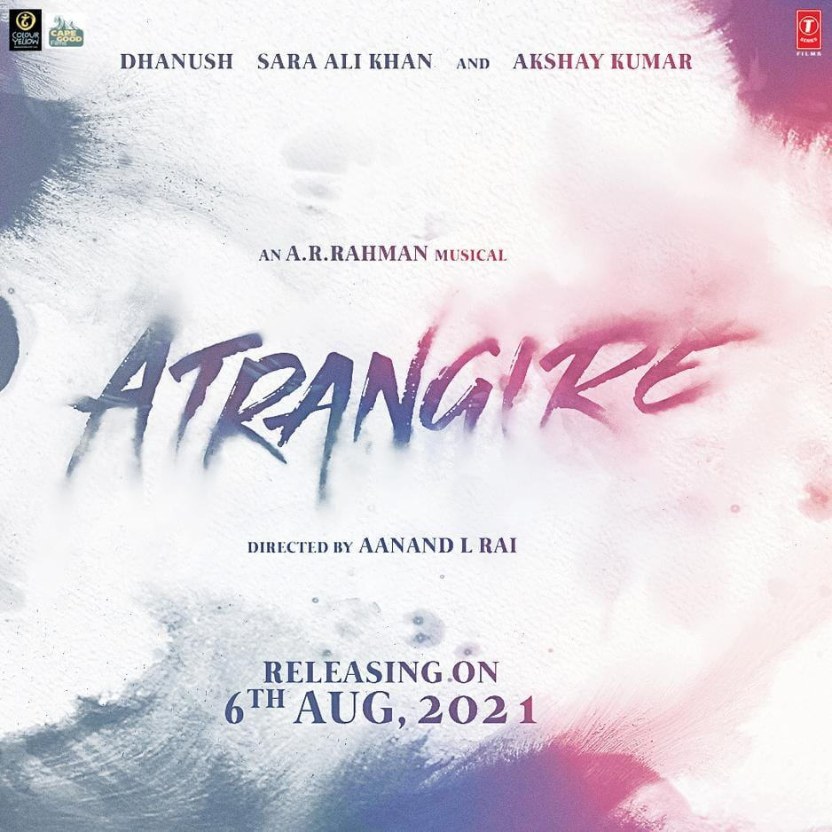 Poster of Atrangi Re (Raksha Bandhan)