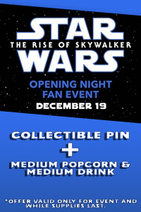 Opening Night Fan Event: Star Wars : The Rise of S Poster
