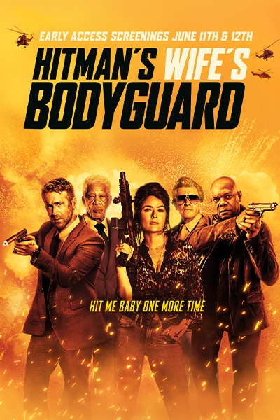 Hitman's Wife's Bodyguard - Early Access Screening Poster