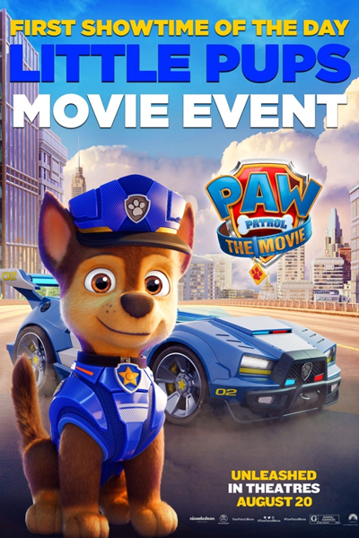 Paw Patrol: The Movie - Little Pups Event Poster