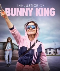 Poster of The Justice of Bunny King