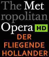 Poster of The Metropolitan Opera: Der Fliegende Holländer