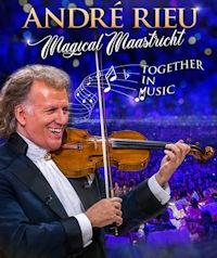 Poster of André Rieu's Magical Maastricht: Tog...