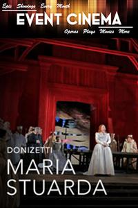 Metropolitan Opera: Maria Stuarda, The