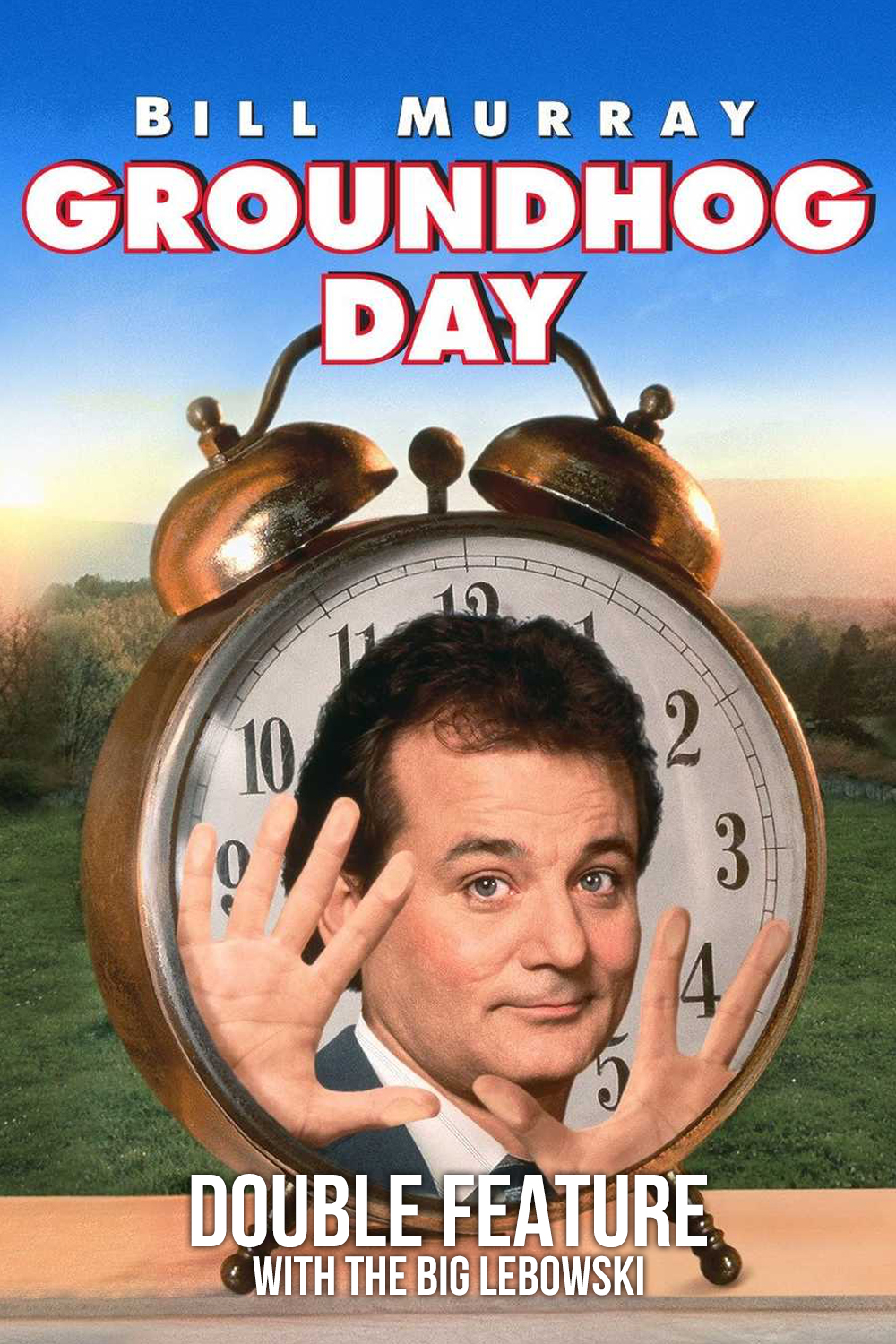 Poster for Groundhog Day (Drive-In)
