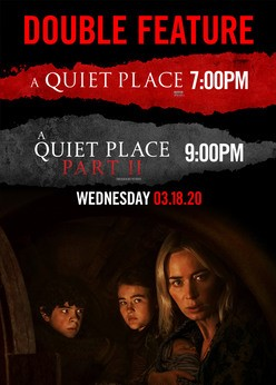 A Quiet Place Double Feature