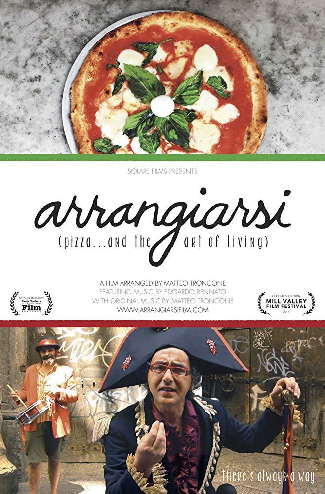 Arrangiarsi: Pizza... & the Art of Living