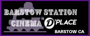 Photo of Barstow Station Cinema is D'Place