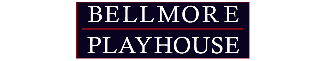 The Bellmore Playhouse | Bellmore, NY